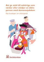 Att ge stöd till anhöriga som vårdar eller stödjer en ... - Socialstyrelsen