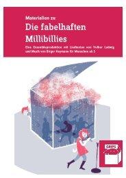 """""""Materialien zu Die fabelhaften Millibillies"""" [PDF ... - GRIPS Theater"""