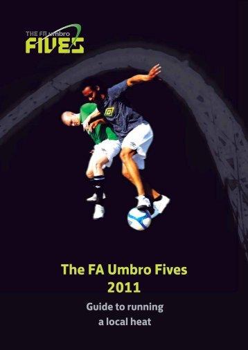 The FA Umbro Fives 2011 - The Football Association