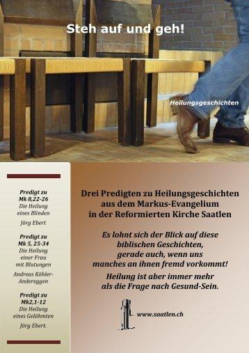 Steh auf und geh! - Evangelisch-reformierte Kirchgemeinde Saatlen
