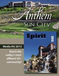 Media Kit 2013 Reach the valley's most affluent ... - Sun City Anthem