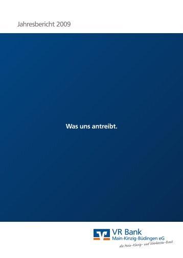 Jahresbericht 2009 als PDF öffnen - VR Bank Main-Kinzig-Büdingen ...