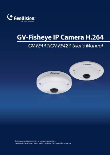 Geovision Fisheye IP Camera User Manual - Use-IP