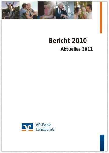 Jahresbilanz zum 31. Dezember 2010 - VR-Bank Landau eG
