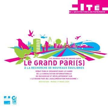 Invitation au débat Le Grand Pari(s) le 17/03/2009 - Cité de l ...