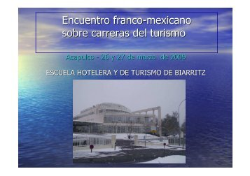 Mod. 3 Escuela hotelera Biarritz - Embajada de Francia en México