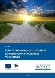 eesti sotsiaalkindlustussüsteemi jätkusuutliku rahastamise ... - Valitsus