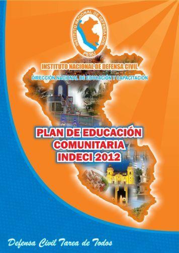 Plan de Educación Comunitaria INDECI 2012 - Biblioteca Virtual en ...