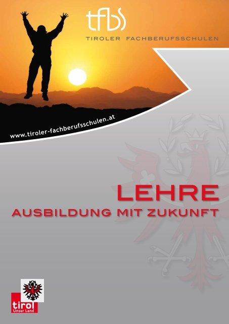 Tiroler Fachberufsschulen zum Thema Lehre - VISIO-Tirol