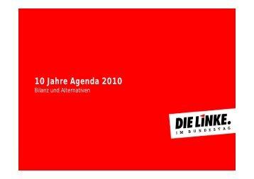 10 Jahre Agenda 2010 - Die Linke
