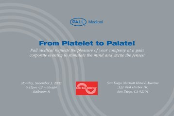 From Platelet to Palate! - Pall Corporation (PLL)