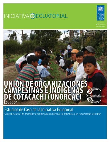 UNIÓN DE ORGANIZACIONES CAMPESINAS E ... - Equator Initiative