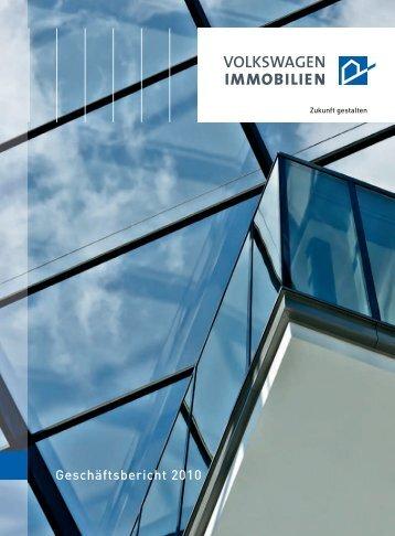 Geschäftsbericht Volkswagen Immobilien 2010 - VW Immobilien