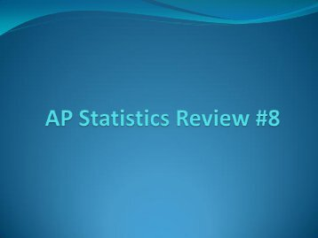 AP Statistics Review #7