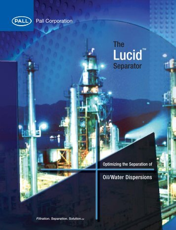The Lucid™ Separator - Pall Corporation