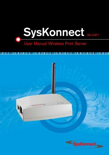 Connection to the SysKonnect SK-54P1 802.11g Wireless Print Server