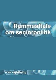 Vejledning til Rammeaftale om seniorpolitik - BUPL
