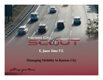 Managing Mobility in KC