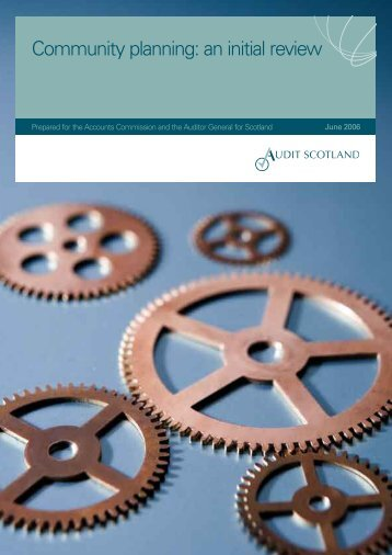 Community planning: an initial review (PDF | 2.32MB) - Audit Scotland