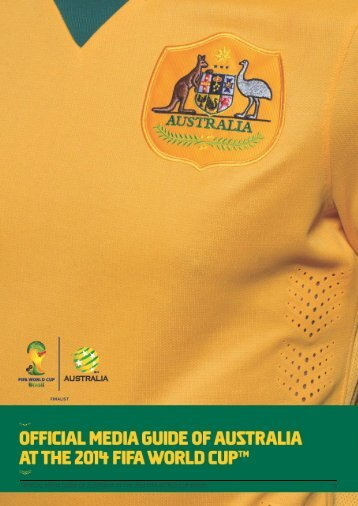 Australia 2014 FIFA World Cup Media Guide V1
