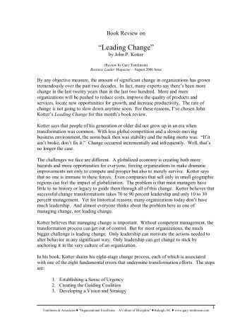 leading change book report Köp leading change, with a new preface by the author av john p kotter på  bokuscom  förlag: harvard business review press medarbetare: kotter,  john p  reading this highly personal book is like spending a day with the  world's.