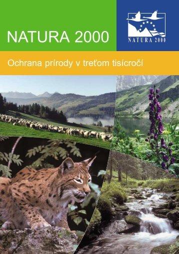 NATURA 2000 NATURA 2000 - ŠOP SR