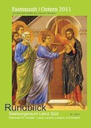 Rundblick Fastenzeit-Ostern 2011 - Pfarre Heilige Familie, Lienz