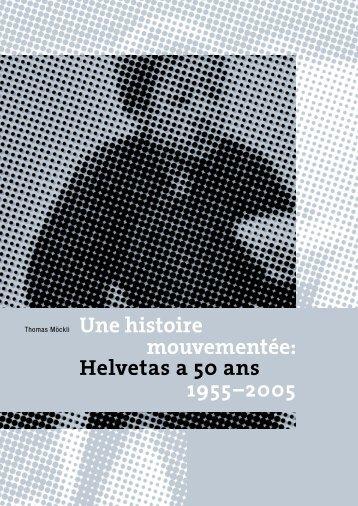 Helvetas a 50 ans 1955–2005 - sprechen & schreiben