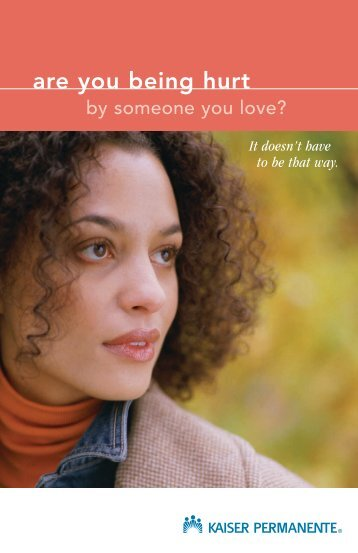 Are you being hurt by someone you love? (SCal)