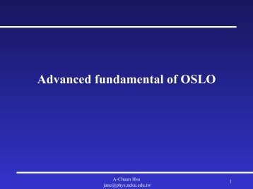 Advanced fundamental of OSLO