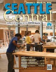 January 2 – March 22, 2013 - Seattle Central Community College