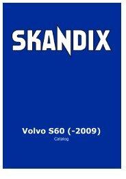 SKANDIX Catalog: Volvo S60 (-2009) - VolvoZone