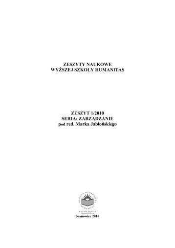 Zarządzanie, Zeszyt 1/2010 - Wyższa Szkoła Humanitas