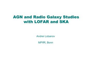AGN and Radio Galaxy Studies with LOFAR and SKA