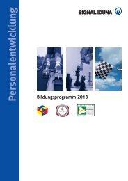 Bildungsprogramm 2013 - SIGNAL IDUNA Gruppe