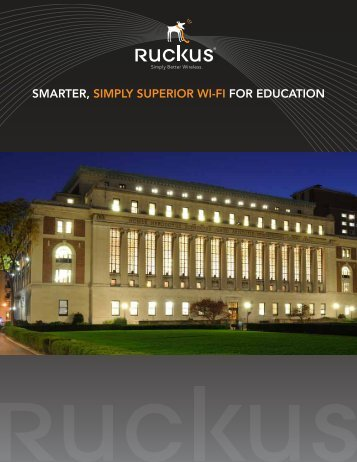 Smarter, Simply Superior Wi-Fi For eDuCatioN