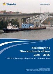 Störningar i Stockholmstrafiken 2005 - 2006 - Lodbroks påsegling ...