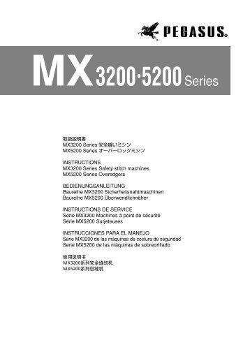 MX3200 5200Series - Pegasus Sewing Machine