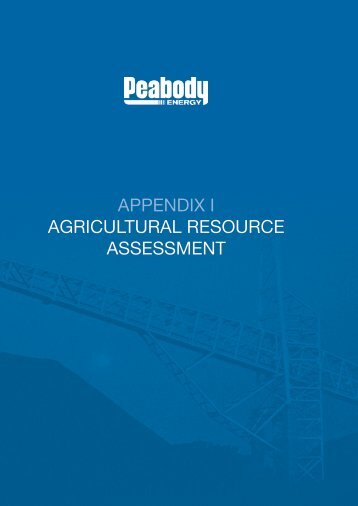 appendix i agricultural resource assessment - Peabody Energy