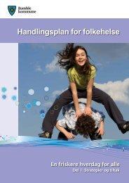 Handlingsplan for folkehelse del 1 strategier og ... - Bamble kommune