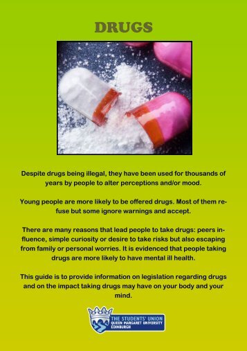Despite drugs being illegal, they have been used for thousands of ...