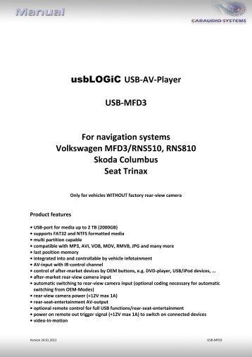 usbLOGiC USB-AV-Player USB-MFD3 For ... - vag navisystems