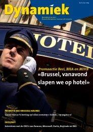 «Brussel, vanavond slapen we op hotel» - BECI