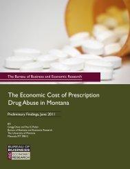 The Economic Cost of Prescription Drug Abuse in - Montana Board