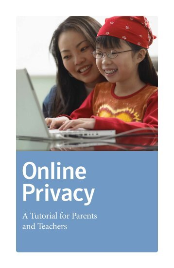 Online Privacy: A Tutorial for Parents and Teachers - TRUSTe
