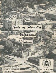 A Photographic History of Valparaiso - Porter County, Indiana