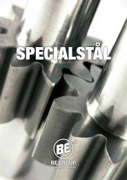 Ladda ner pdf-version av BE Specialstål här. - BE Group