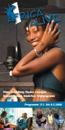 Programmheft Africa Alive 2008 (PDF) - Africa Alive Festival