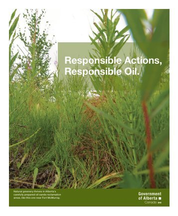 Responsible Oil. Responsible Actions, - Alberta's Oil Sands