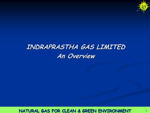 Corporate Presentation - Indraprastha Gas Limited